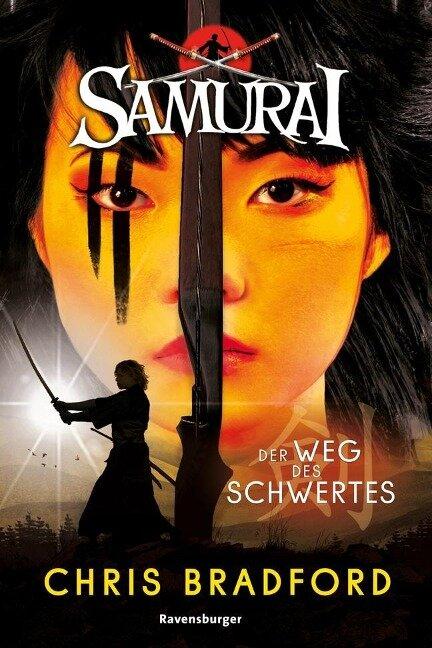 Samurai, Band 2: Der Weg des Schwertes - Chris Bradford