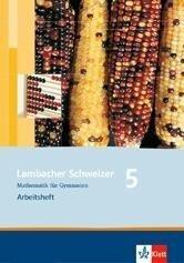 Lambacher Schweizer. 5. Schuljahr. Arbeitsheft mit Lösungsheft. Schleswig-Holstein -