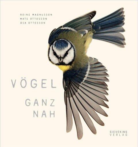 Vögel ganz nah - Asa Ottosson, Mats Ottosson