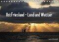 Ostfriesland - Land und Wetter (Tischkalender 2017 DIN A5 quer) - Rolf Pötsch