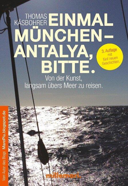 Einmal München - Antalya, bitte. - Thomas Käsbohrer