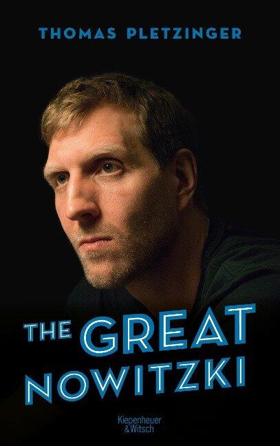 The Great Nowitzki - Thomas Pletzinger