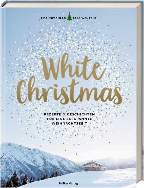 White Christmas - Lisa Nieschlag, Lars Wentrup, Christin Geweke