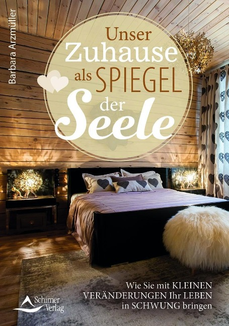 Dein Zuhause als Spiegel deiner Seele - Barbara Arzmüller