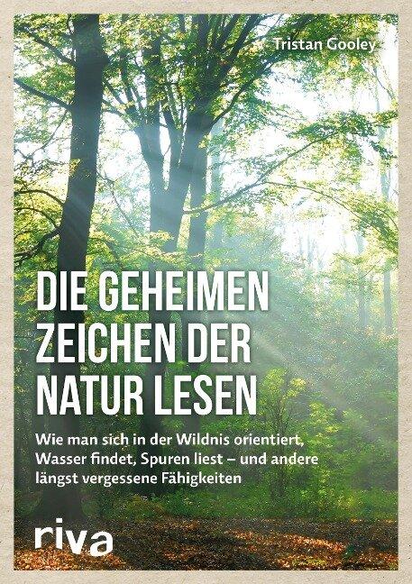 Die geheimen Zeichen der Natur lesen - Tristan Gooley