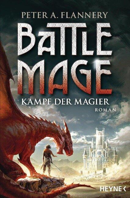 Battle Mage - Kampf der Magier - Peter A. Flannery
