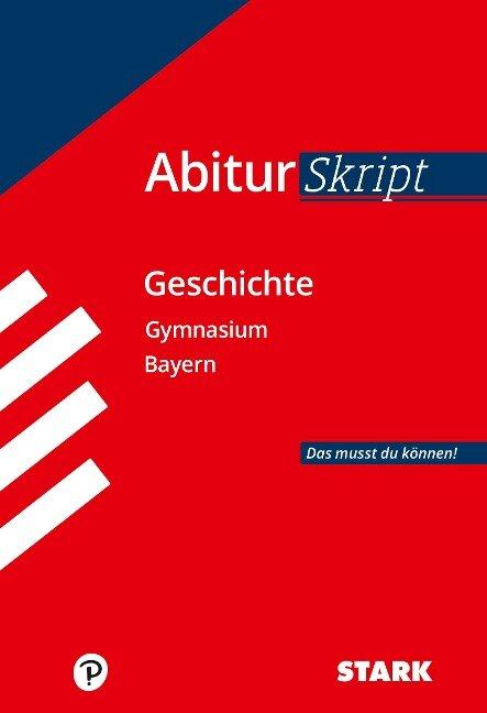 AbiturSkript - Geschichte Bayern - Matthias Ehm