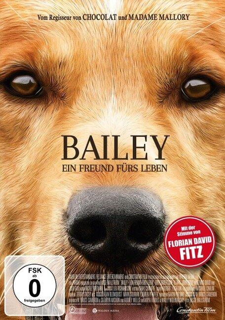Bailey - Ein Freund fürs Leben -