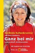 Ganz bei mir - Gerlinde Kaltenbrunner