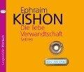 Die liebe Verwandschaft, CD - Ephraim Kishon