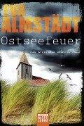 Ostseefeuer - Eva Almstädt