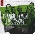 Why Do Fools Fall In Love - Frankie & The Teenagers Lymon