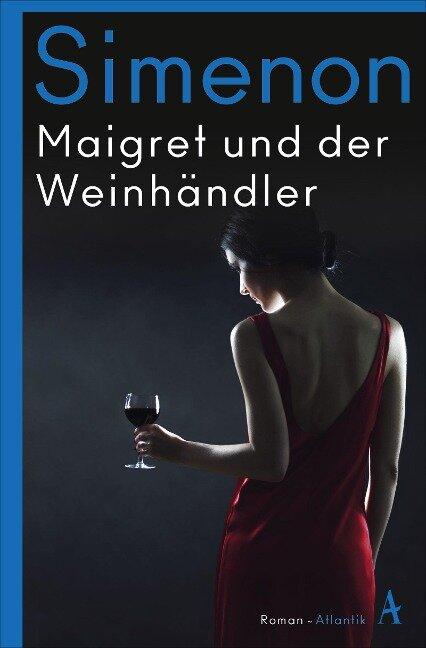 Maigret und der Weinhändler - Georges Simenon