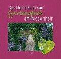 Das kleine Buch vom Gartenglück am Niederrhein - Christian Behrens