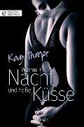 Warme Nacht und heiße Küsse - Kay Thorpe