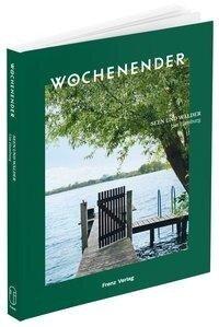 Wochenender: Seen und Wälder um Hamburg -