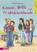 Conni & Co 5: Conni, Billi und die Mädchenbande - Dagmar Hoßfeld