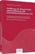 Anleitung zur Körperschaftsteuererklärung und Gewerbesteuererklärung 2016 - Ewald Dötsch, Torsten Werner