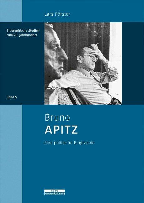 Bruno Apitz - Lars Förster