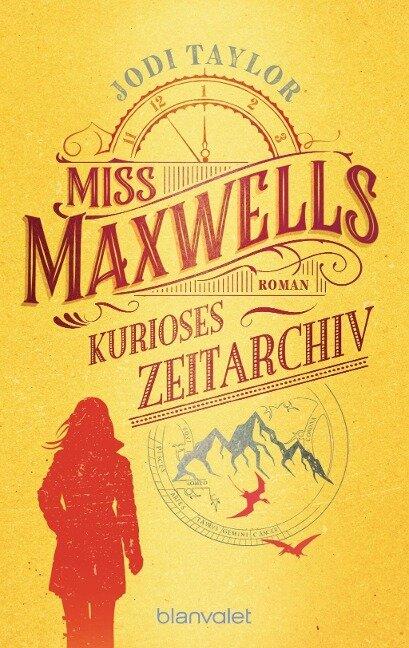 Miss Maxwells kurioses Zeitarchiv