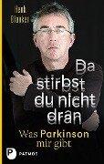 Da stirbst du nicht dran - Henk Blanken