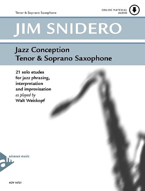 Jazz Conception for Tenor (Soprano) Saxophone - Jim Snidero