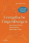 Energetische Fingerübungen - Bernadett Gera