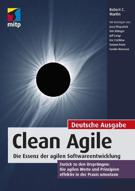 Clean Agile. Die Essenz der agilen Softwareentwicklung - Robert C. Martin