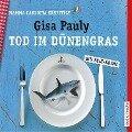 Tod im D¿nengras - Gisa Pauly