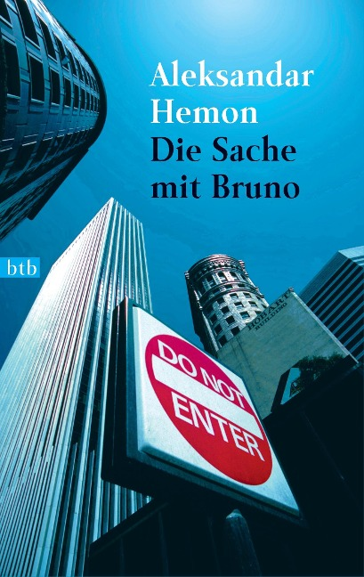 Die Sache mit Bruno - Aleksandar Hemon