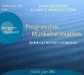 Progressive Muskelrelaxation - Maja Günther, Claudia Morgenstern