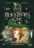 Der Blackthorn-Code 01. Das Vermächtnis des Alchemisten - Kevin Sands
