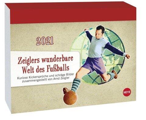 Zeiglers wunderbare Welt des Fußballs - Tagesabreißkalender 2021 -