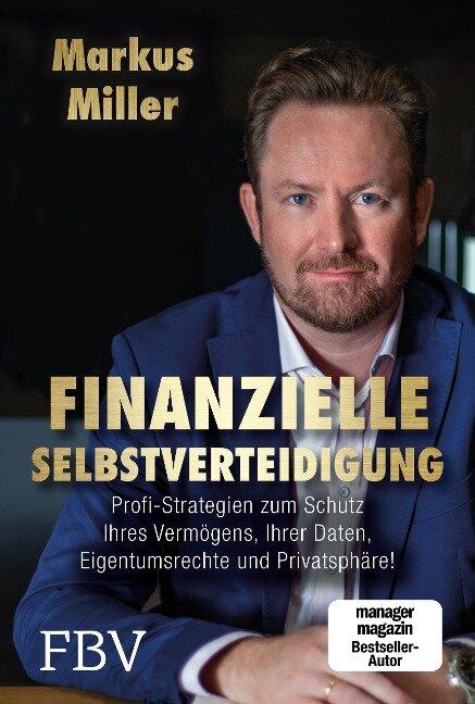 Finanzielle Selbstverteidigung - Markus Miller