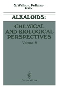 Alkaloids: Chemical and Biological Perspectives - S. William Pelletier