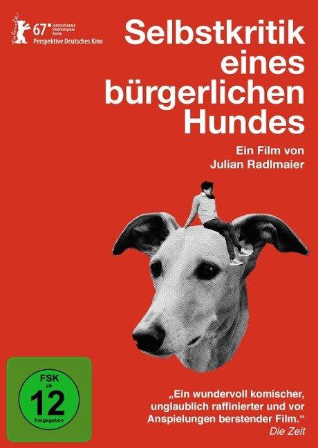 Selbstkritik eines bürgerlichen Hundes - Julian Radlmaier