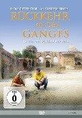 Rückkehr an den Ganges - Wolf-Dieter Storl, Sandesh Singh