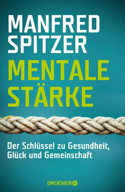 Mentale Stärke - Manfred Spitzer
