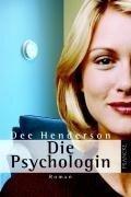 Die Psychologin - Dee Henderson