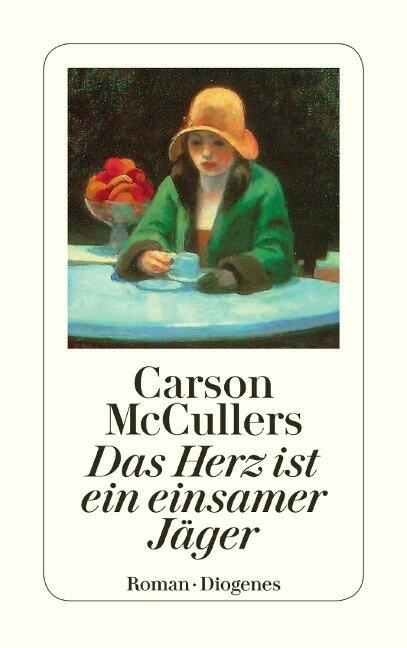 Das Herz ist ein einsamer Jäger - Carson Mccullers