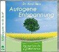 Autogene Entspannung. Stereo-Tiefensuggestion. CD - Arnd Stein
