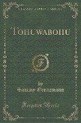 Tohuwabohu (Classic Reprint) - Sammy Gronemann