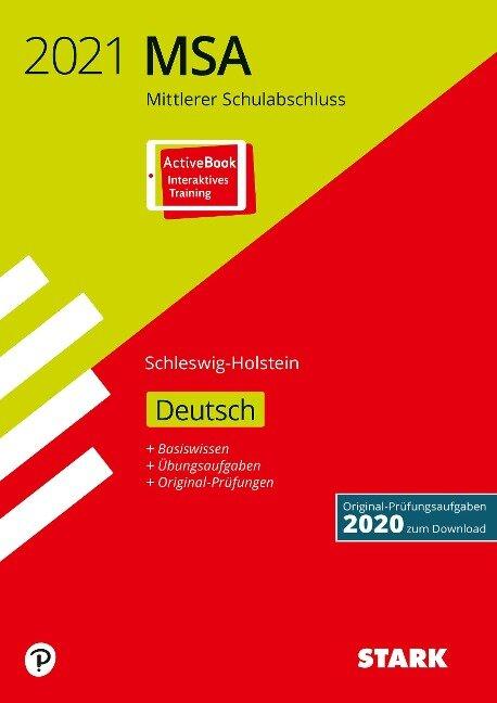 STARK Original-Prüfungen und Training MSA 2021 - Deutsch - Schleswig-Holstein -