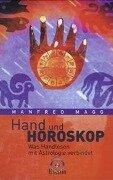 Hand und Horoskop - Manfred Magg