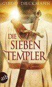 Die sieben Templer - Guido Dieckmann
