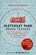 Bletchley Park Brainteasers - Sinclair McKay
