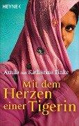 Mit dem Herzen einer Tigerin - Amila, Katharina Finke