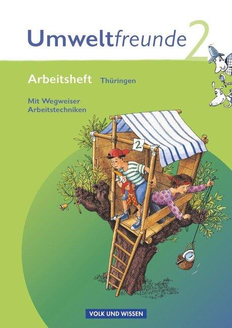 Umweltfreunde 2. Schuljahr. Neubearbeitung 2009. Arbeitsheft. Thüringen -