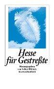 Hesse für Gestreßte - Hermann Hesse