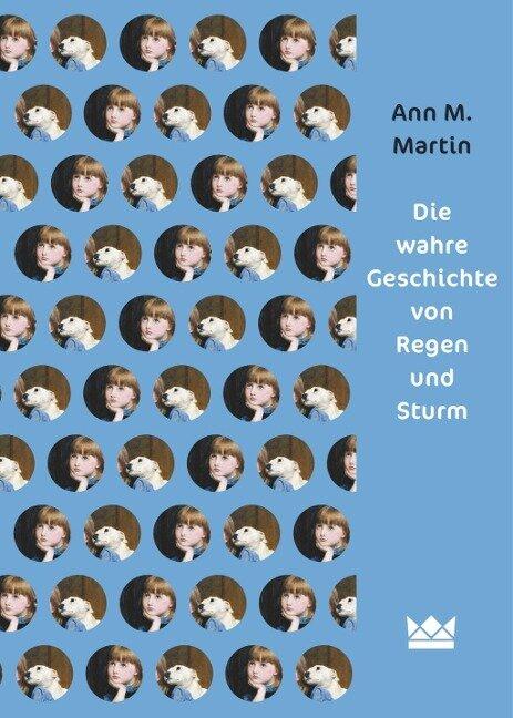 Die wahre Geschichte von Regen und Sturm - Ann M. Martin